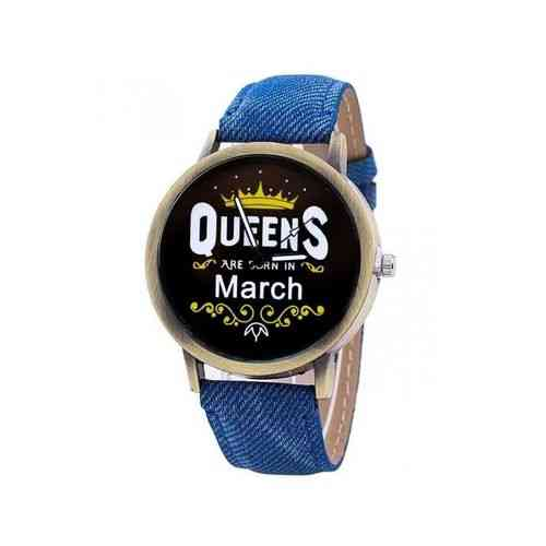 Blue Queens Are Born In Watch - March