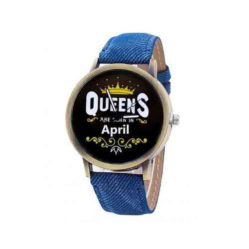 Blue Queens Are Born In Watch - April