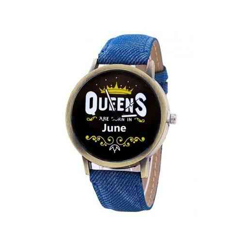Blue Queens Are Born In Watch - June